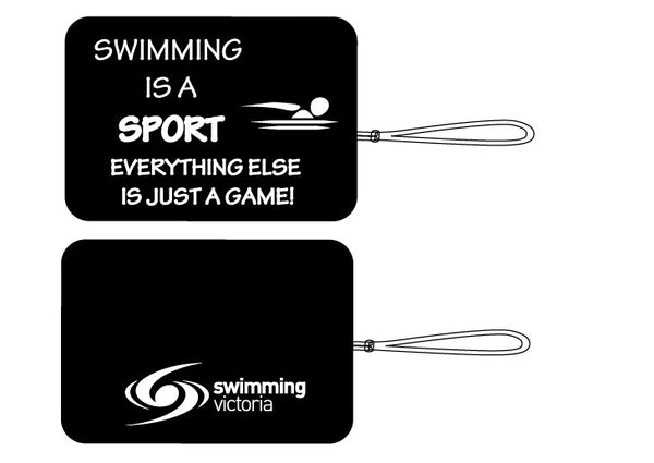 "Bag Tag - ""Swimming Is A Sport"""