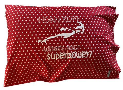 "Pillowcase -""I Can Fly"" Red & White Spot"