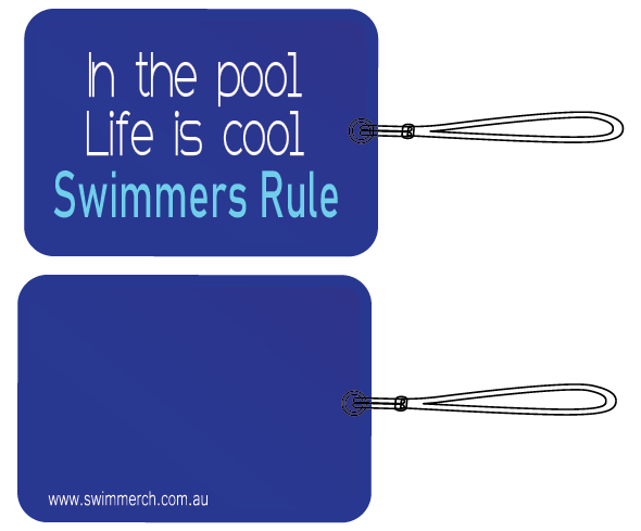 Bag Tag - Life is Cool - Swimmers Rule - NEW!