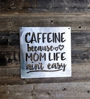 Great Mom coffee caffiene metal sign kitchen office decoration coffee shop - Speed Fabrication