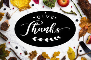 Give Thanks Thanksgiving Metal Sign Wall Decoration Holiday Decoration Sign - Speed Fabrication