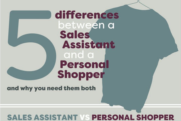 5 Differences Between a Personal Shopper and a Sales Assistant [Infographic]