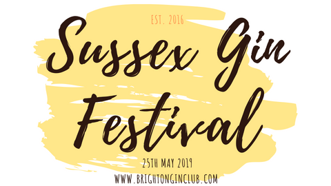 Sussex Gin & Fizz Festival - 25th May 2019