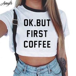 Short Sleeve Cropped Top Cotton T-Shirts - OK, But First Coffee