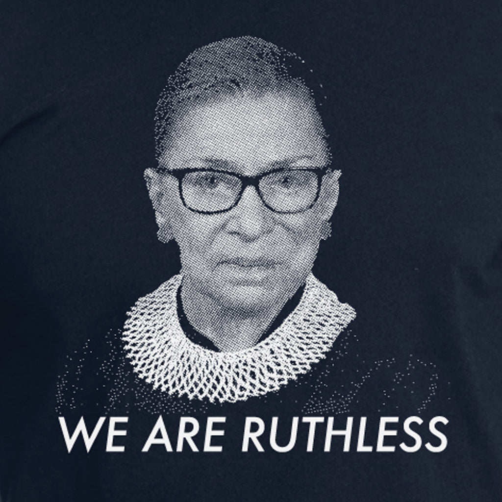 We Are Ruthless - Womens cut
