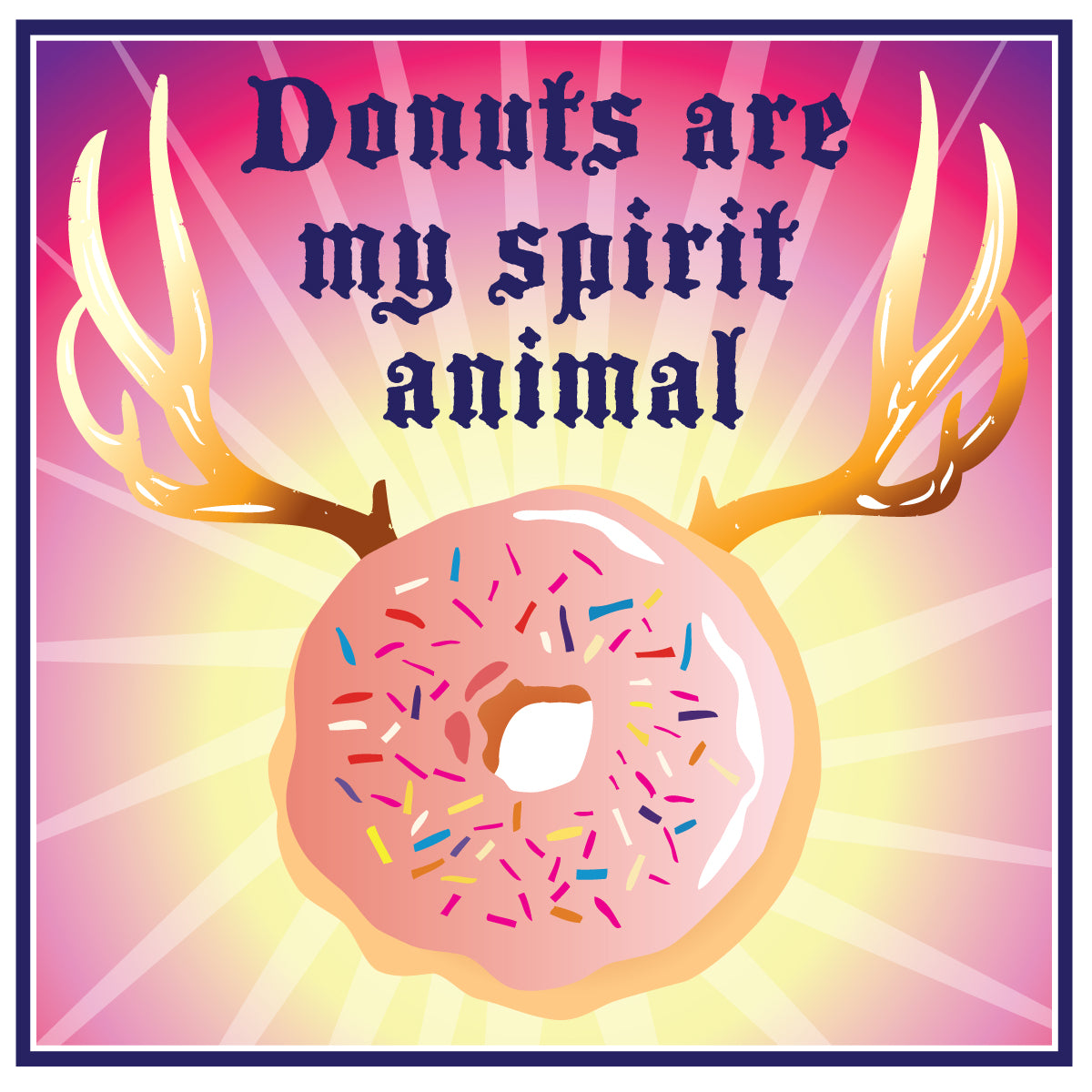 Donuts are my spirit animal - Sticker