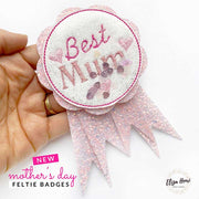 Exclusive EHC Best Mum Badge Shaker Felties
