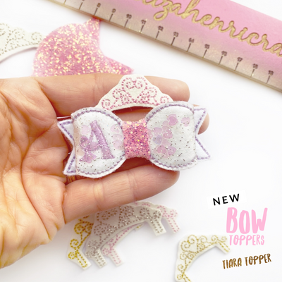 New Bow Toppers- Tiara Topper Felties