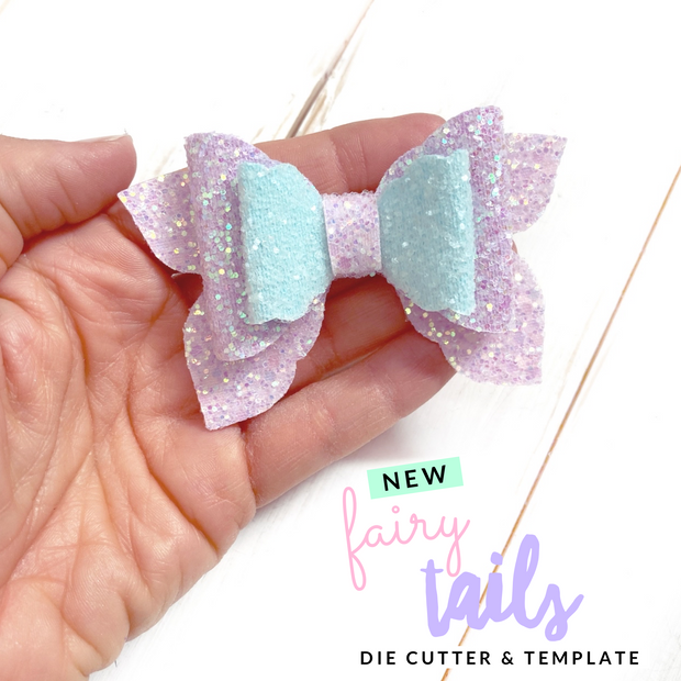 The Fairy Tails Hair Bow- Die Cutter & Template