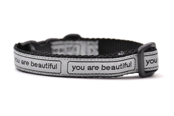 you are beautiful Breakaway Cat Collars