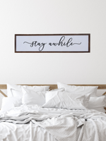 Stay Awhile Reclaimed Wood Sign