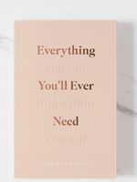 Everything You'll Ever Need Book