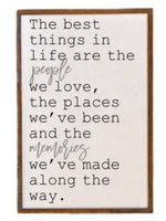 The Best Things In Life Wall Sign