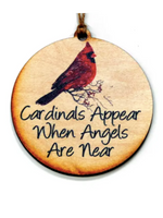 Cardinals Appear When Angels Are Near Ornament