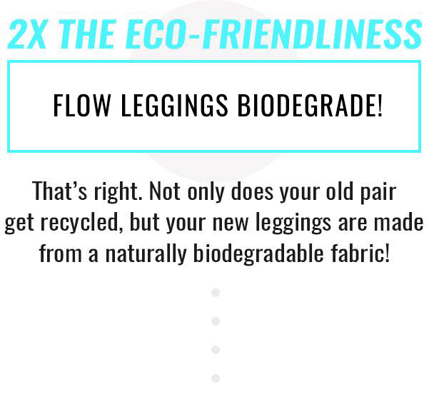 Trade Up Biodegradable Leggings