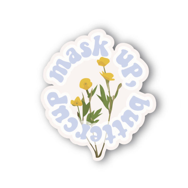 Mask Up Buttercup Sticker