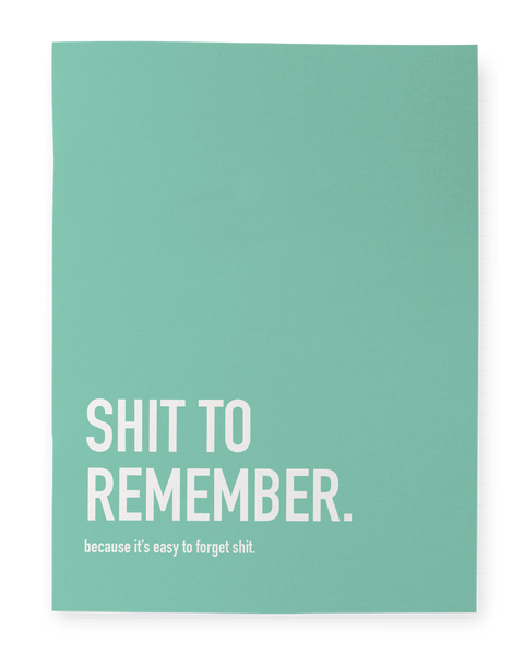 Shit To Remember - Notebook