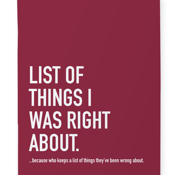 List Of Things I was Right About - Notebook - Flamingo Boutique