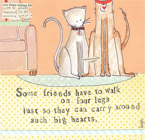 Some friends Have To Walk On Four Legs... Card - Flamingo Boutique