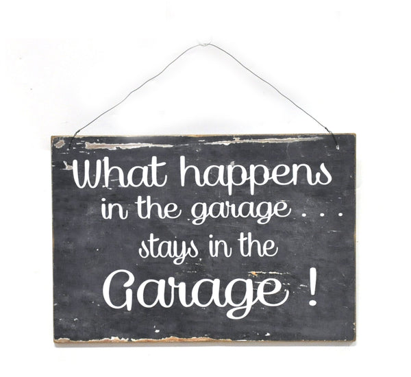 'What Happens In The Garage' Sign
