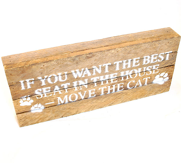 Move The Cat Sign Wooden Sign - Flamingo Boutique
