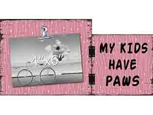 My Kids Have Paws Photo Clip Frame - Flamingo Boutique