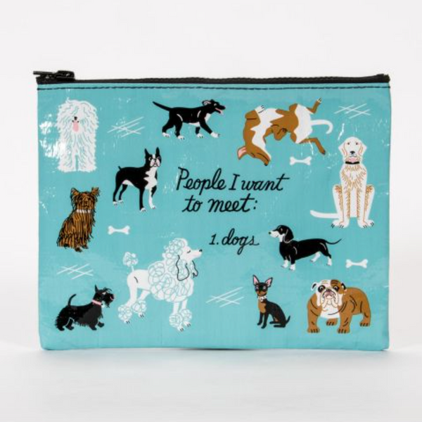 People I Want To Meet 1.Dogs Zipper Pouch - Flamingo Boutique