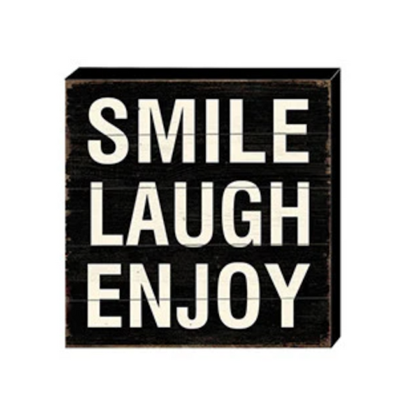 Smile Laugh Enjoy Vintage Block Sign