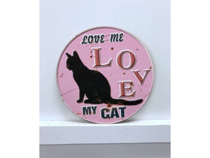 Love Me Love My Cat Sign - Flamingo Boutique