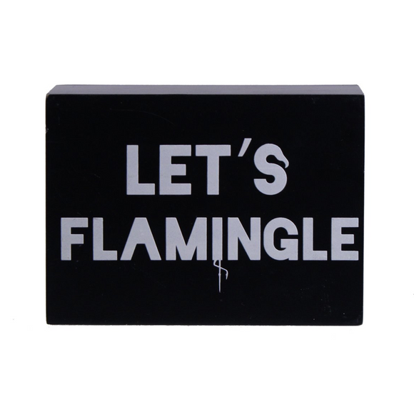 LET'S FLAMINGLE SIGN - Flamingo Boutique