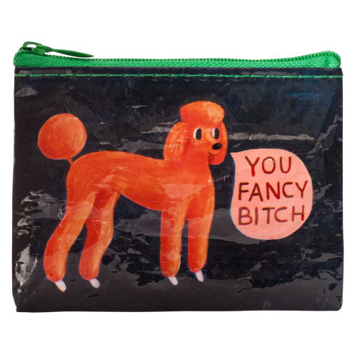 You Fancy Bitch Coin Purse - Flamingo Boutique