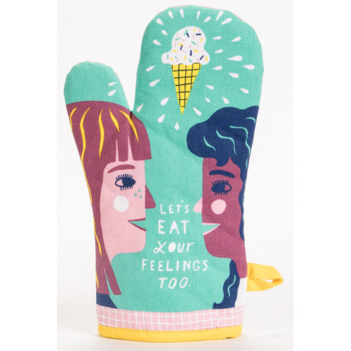 Lets Eat Your Feelings Too Oven Mitt - Flamingo Boutique