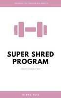 Super Shred Program