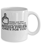 Middle Finger One's For You 11 and 15 oz White Novelty Coffee Mugs Sarcasm - Ceramic Coffee Cup With Sarcastic Sayings About Life - Funny Perfect Gift For Work,Office,Coworker or Friend.
