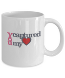 You Captured My Heart 11oz Mug