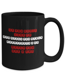 Bitch You Are A Fan 11 and 15 oz Black Novelty Coffee Mugs Sarcasm - Ceramic Coffee Cup With Sarcastic Sayings About Hate - Funny Perfect Gift For Work,Office,Coworker or Friend.