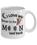 I Love My Boxer  11 and 15 oz White Novelty Coffee Mugs - Perfect Gift for Dog Lovers - Ceramic Coffee Cup With Sayings Printed On Both Sides - Dog Themed