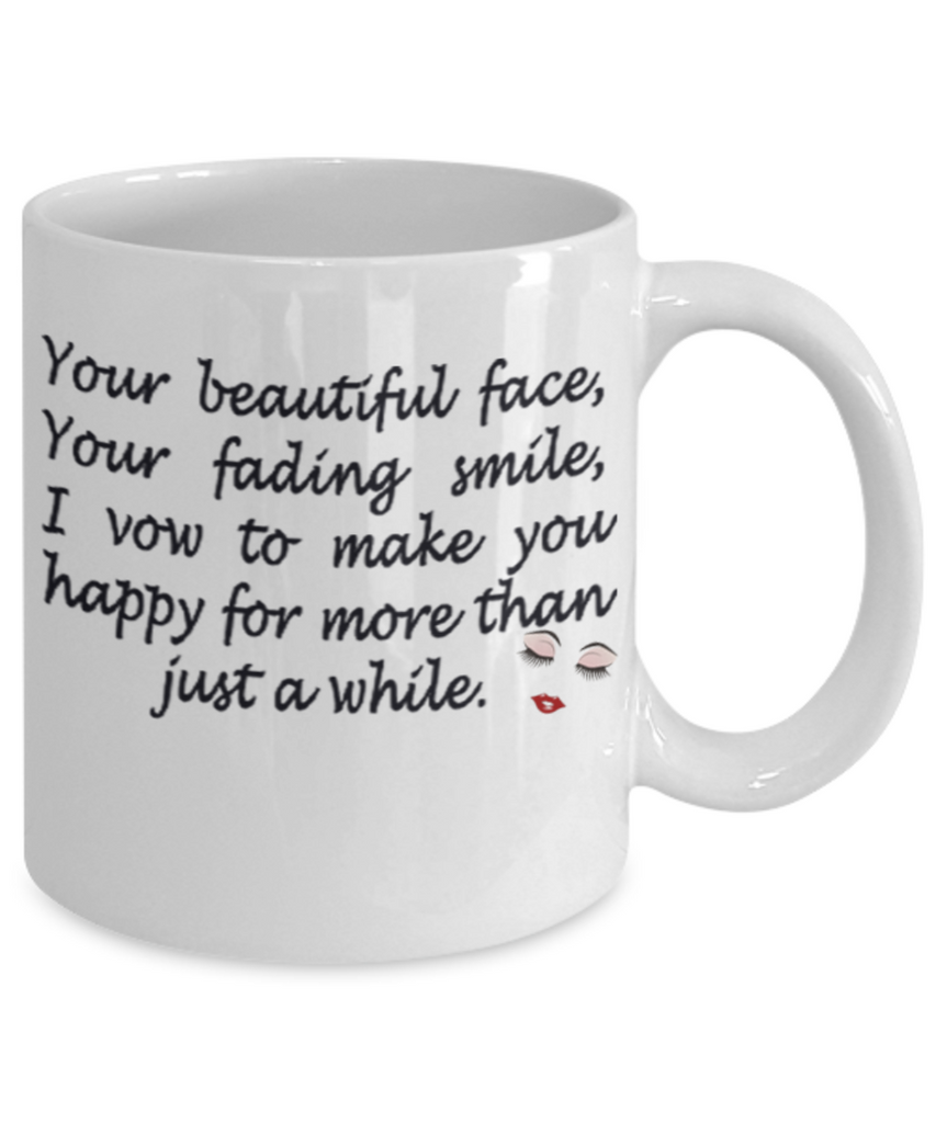 Vow To Make You Happy 11oz Mug