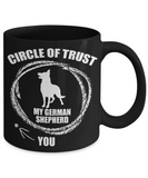 Circle Of Trust 11 and 15 oz Black Novelty Coffee Mugs - Perfect Gift for Dog Lovers - Ceramic Coffee Cup With Sayings Printed On Both Sides - Dog Themed