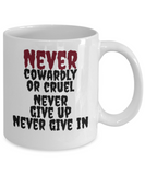 Never Give Up Never Give In 11 and 15 oz White Novelty Coffee Mugs - Perfect Gift For Girlfriend, Boyfriend, Loved Ones, Relatives, Friends - Ceramic Coffee Cup With Inspirational Sayings - Funny Quotes
