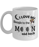 I Love My Beagle 11 and 15 oz White Novelty Coffee Mugs - Perfect Gift for Dog Lovers - Ceramic Coffee Cup With Sayings Printed On Both Sides - Dog Themed