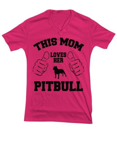 MOM LOVES HER PITBULL VNECK TEE