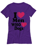 i ♥ men who ♥ dogs Women's Tee