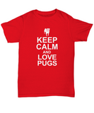 Keep calm and Love Pugs