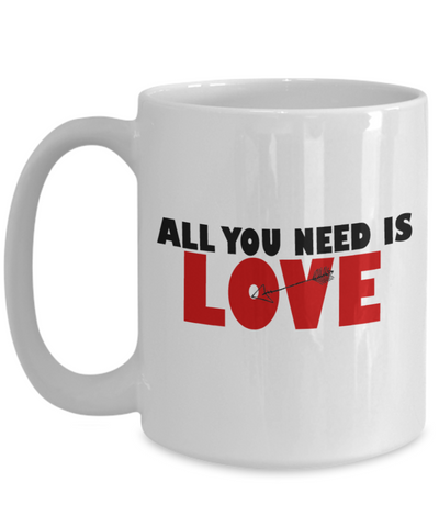 All You Need Is Love 15oz Mug