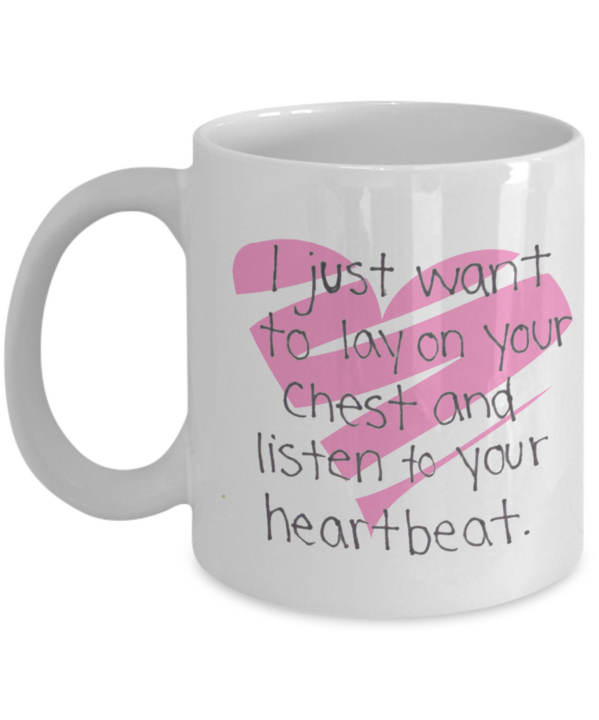 Listen To Your Hearbeat 11oz Mug