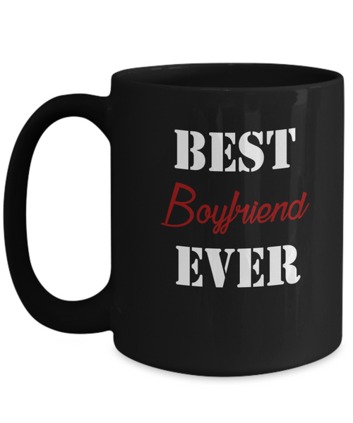 Best Boyfriend Ever 15oz Mug