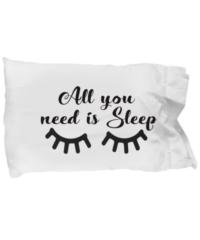 All You Need Is Sleep Pillow
