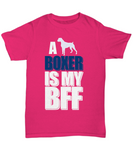 Boxer is my Bff Unisex Tee