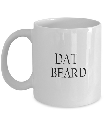 Dat Beard 11oz Mug